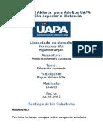 Tarea 1 Unidad I Medio Ambiente y Sociedad (UAPA) 04-07-2016