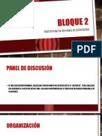 Bloque 2 El Panel de Discusión