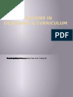Considerations in Designing a Curriculum