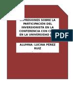 Impresiones Sobre La Participación Del Inversionista en La Conferencia Con Cede en La Universidad Del Mar