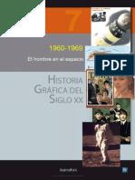 HISTORIA GRÁFICA DEL SIGLO XX - VOLUMEN 7. 1960-1969. EL HOMBRE EN EL ESPACIO.pdf