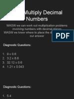 WALT Multiply Decimal Numbers