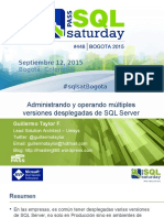 SQLSaturday 448 - DBA - Administrando y Operando Múltiples Versiones Desplegadas de SQL Server