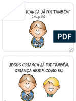"""""""Jesus Criança já foi também"""", (MC p. 34)"""