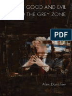 Alex Danchev on Good and Evil and the Grey Zone
