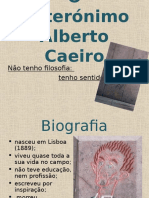o Heteronimo Alberto Caeiro 1197376699958687 4