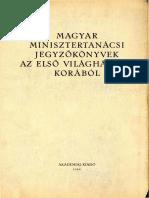 Magyar Minisztertanácsi Jegyzőkönyvek 1914-1918