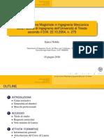 Presentazione Laurea Magistrale - Ingegneria Meccanica Università degli studi di Trieste (Versione 16 giugno 2010)