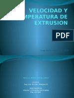 Velocidad y Temperatura de Extrusion
