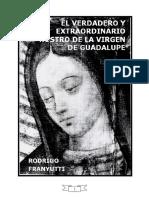 Verdadero Y Extraordinario Rostro De La Virgen De Guadalupe