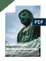 Buddhistische Meditationsberichte