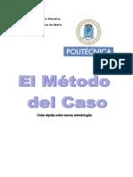 Universidad Politécnica de Madrid - Metodo del Caso (MdC-guia).pdf