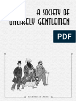 A Society of Unlikely Gentlemen