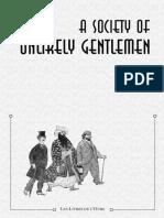 A Society of Unlikely Gentlemen