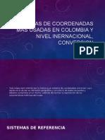 Sistemas de Coordenadas Mas Usadas en Colombia y 1