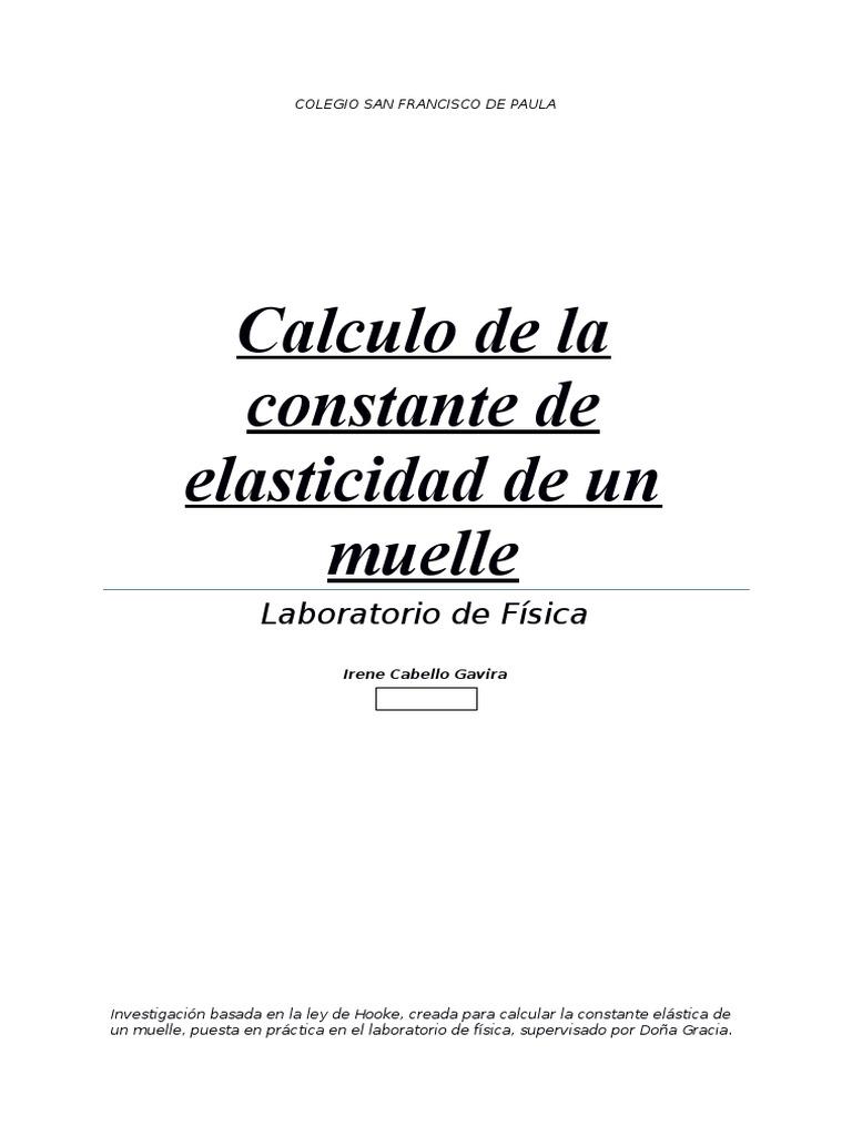 Calculo de la constante de la elasticidad de un muelle