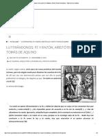 Luterándonos- Fe y Razón; Aristóteles y...Tomás de Aquino – Que No Te La Cuenten