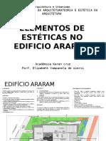 Elementos de Estéticas No Edificio Araram