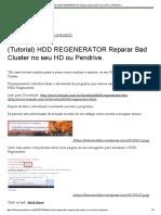 (Tutorial) HDD REGENERATOR Reparar Bad Cluster No Seu HD Ou Pendrive