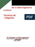 El Examen o Interrogatorio Directo