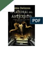 Delizzos Fabio - La Catedral Del Anticristo