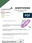 LA ASERTIVIDAD como modelo de comunicación idonea.pptx