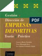 GESTION Y DIRECCION D EMPRESAS DEPORTIVAS (Teoria y practica).pdf