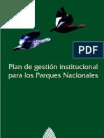 Plan de gestión institucional.Administración de Parques Nacionales.Argentina