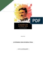 A Estranha Vida de Nikola Tesla - Nikola Tesla