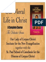 Our Moral Life in Christ Didache Series Chapter 02 Moral Theology