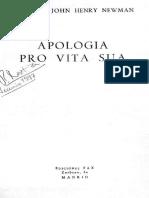 Newman, John Henry - Apología Pro Vita Sua (1865) Edic en Español Ed. Fax 1961 Madrid. 305 Pp