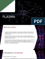 Introduction to Plasma