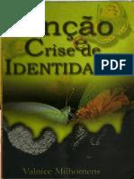 Valnice Milhomens - Unção e Crise de Identidade