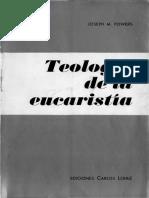 Teología de la Eucaristía. Powers, Joseph