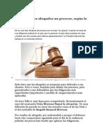 Abogados Dilatan Proceso