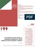 La Economía del Bien Común, la Economía Colaborativa y otras formas de hacer economía y empresa