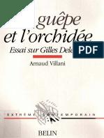 Arnaud Villani La Guepe Et Lorchidee Essai Sur Gilles Deleuze