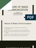 Nature of Mass Communication