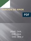 Cancion de Amor.campaña