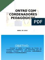 Oficina Coordenador Pedagogico Coaraci