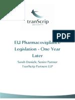 EU Pharmacovigilance Legislation One Year Later Commentary 300913