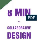 8min of Collaborative Design