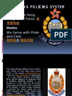 Hongkong Policing System Power Point
