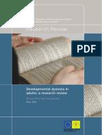 Developmental Dyslexia in Adults - A Research Review