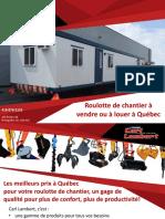 Achat et location de roulotte de chantier à Québec - Carl Lambert