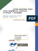 Penggunaan Sistem Manajemen Biaya Untuk Pengambilan Keputusan Stratejik