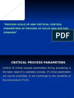 Presentation Process Scale Up and Critical Control Parameters