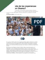Qué Queda de Las Esperanzas Puestas en Obama