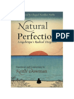 Keith Dowman - 2010 - Natural Perfection - Longchenpa's Radical Dzogchen (reprint of Old Man Basking) (325p).pdf