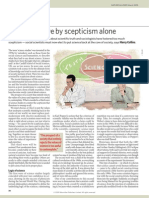 We Cannot Live by Scepticism Alone